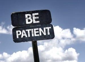 Geduld haben